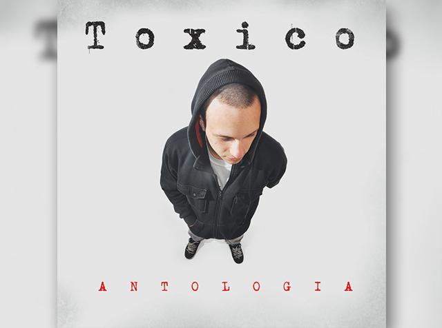 Toxico | Antología