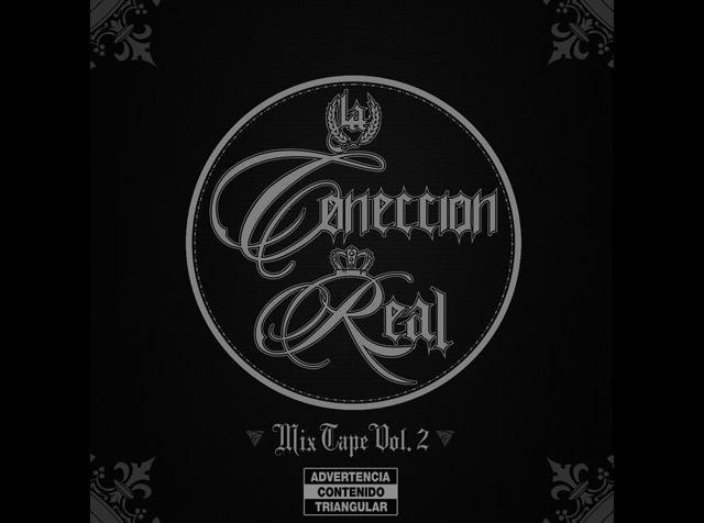 La Coneccion Real | Mixtape Vol. 2