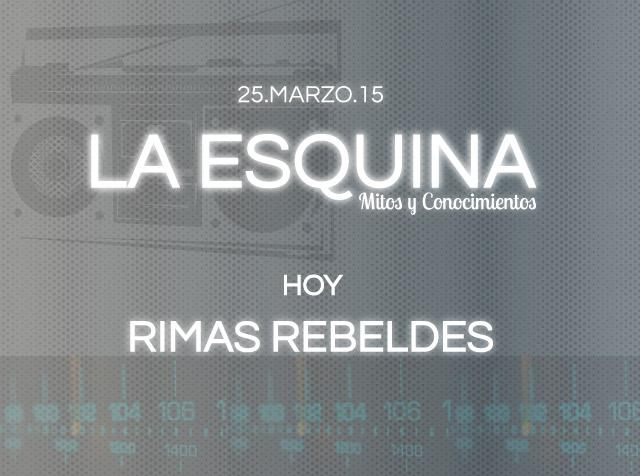 La esquina | Rimas Rebeldes