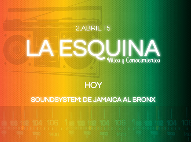 Soundsystem: de Jamaica al Bronx