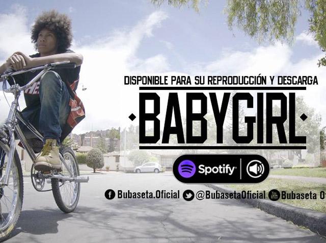 Baby Girl, lo nuevo de Bubaseta