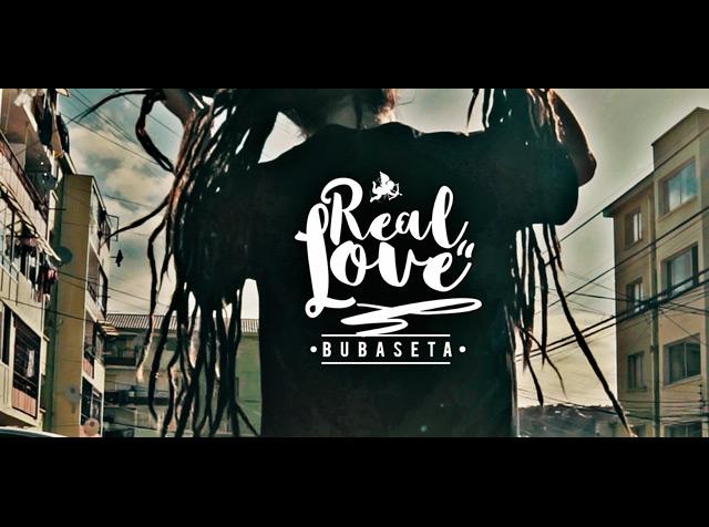 Real Love | Bubaseta