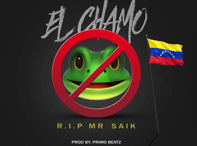 Reke | El Chamo (R.I.P. Mr Saik)