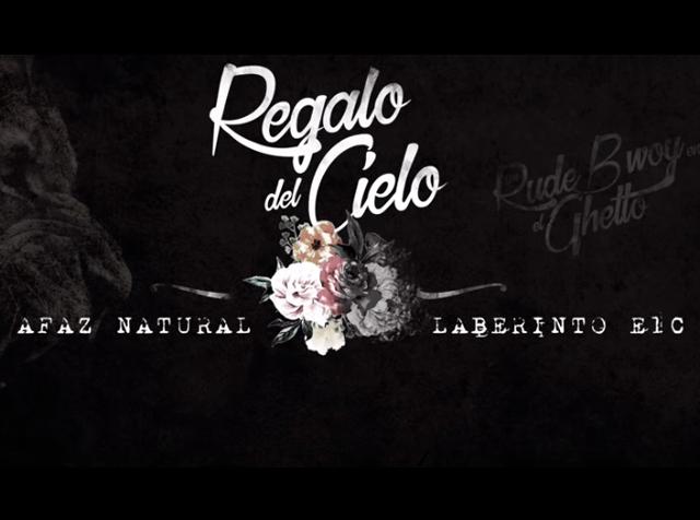 Regalo del Cielo | Afaz Natural & Laberinto ELC