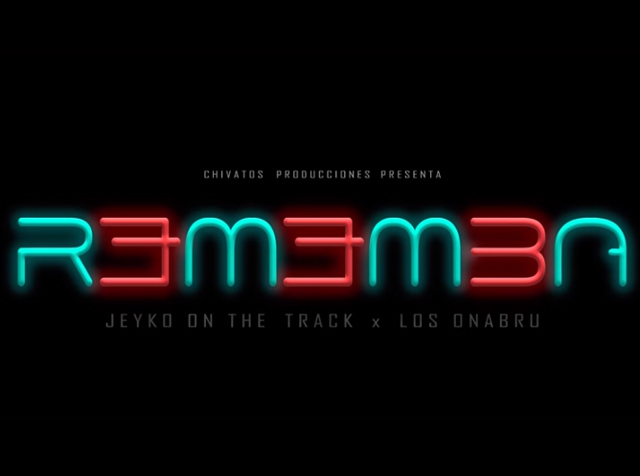 Rememba | Jeyko on The Track Ft. Los Onabru