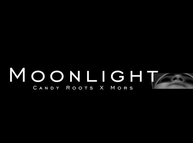 Moonlight | Candy Roots Ft. Mors
